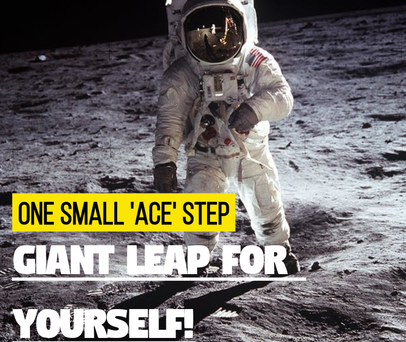 """One Small Step = GIANT Leap For Yourself"""