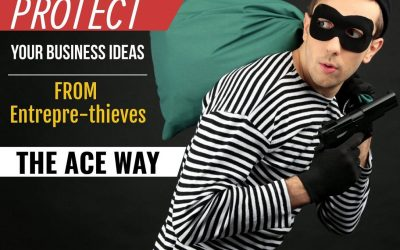 """Protect Your Business Ideas from Entrepre-thieves"""