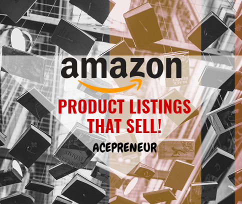 "Amazon Product Listings – That Sell! ""The Secret Sauce"""