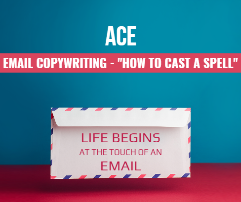 "Email Copywriting – ""Writing Magic Emails with Power and Authority"""